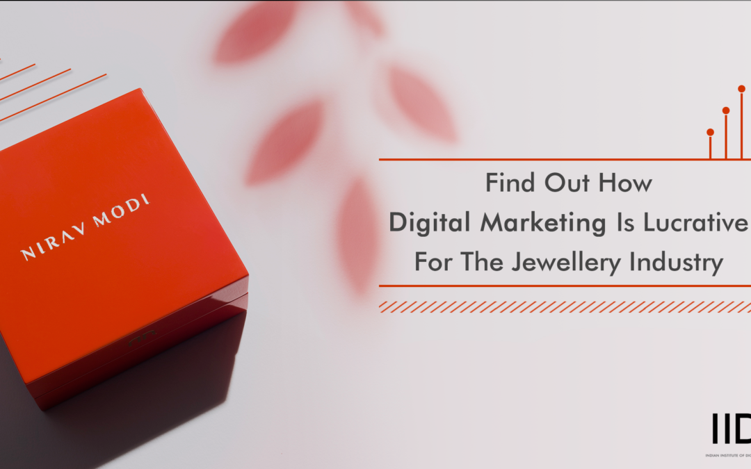 Nirav Modi- How does a Luxury Haut Diamantaire infuse Digital Marketing to grow as a brand?
