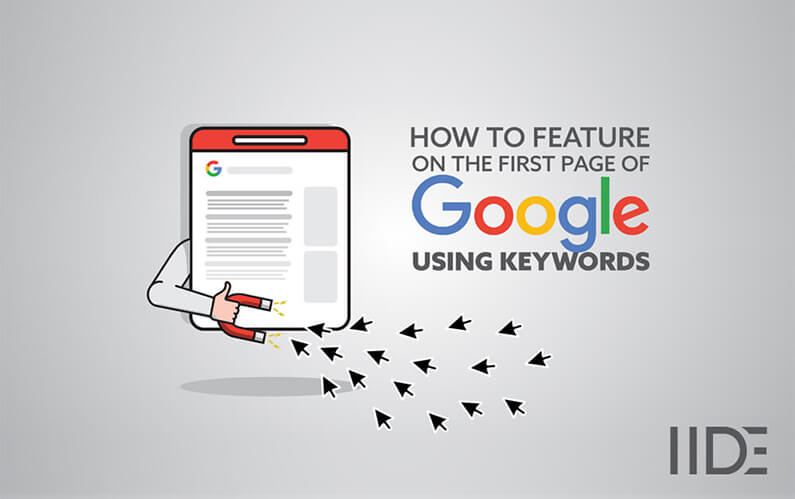 How to Feature On The First Page of Google Using Keywords