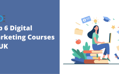 6 Best Digital Marketing Courses in UK with Course Details