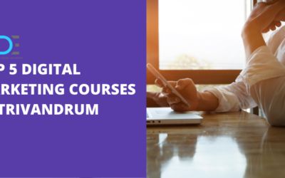 5 Best Digital Marketing Courses in Trivandrum with Course Details