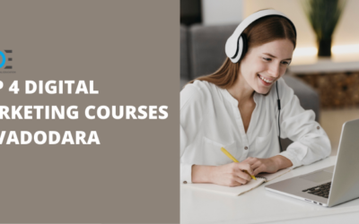 4 Best Digital Marketing Courses in Vadodara With Course Details